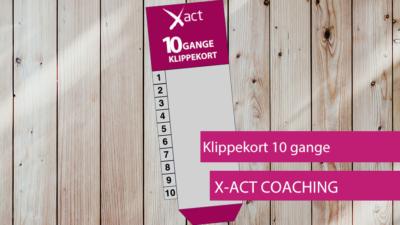 X-Act Coaching Klippekort 10 gange
